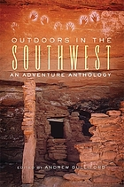 Outdoors in the Southwest : an adventure anthology