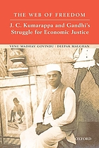 The web of freedom : J.C. Kumarappa and Gandhi's struggle for economic justice