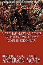 A preliminary analysis of the October 1, 1965 coup in Indonesia