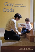 Gay Dads: Transitions to Adoptive Fatherhood (Qualitative Studies in Psychology)