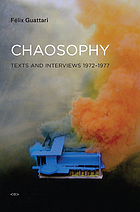Chaosophy : Texts and interviews 1972-1977