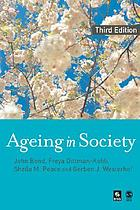 Ageing in society : European perspectives on gerontology