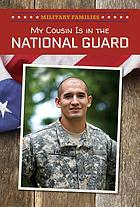 My cousin is in the National Guard