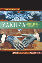 Yakuza: Japan's Criminal Underworld (25th Anniversary)