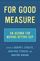 For good measure : an agenda for moving beyond GDP