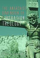 The anarchist dimension of liberation theology