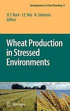 Wheat production in stressed environments : proceedings of the 7th International Wheat Conference, 27 November - 2 December 2005, Mar del Plata, Argentina