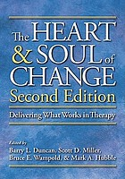The heart & soul of change : delivering what works in therapy