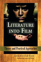 Literature into film : theory and practical approaches