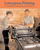 Letterpress printing : a manual for modern fine press printers