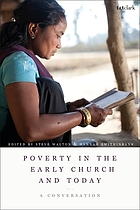 Poverty in the early church and today : a conversation