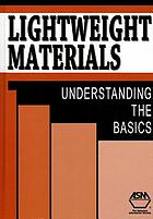 Lightweight materials : understanding the basics