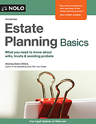 Estate planning basics : what you need to know about wills, trusts & avoiding probate