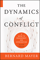 The dynamics of conflict : a guide to engagement and intervention