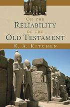 On the reliability of the old testament.