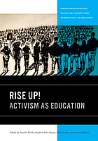 Rise up! : activism as education