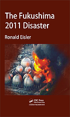 The Fukushima 2011 disaster
