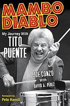 Mambo diablo : my journey with Tito Puente