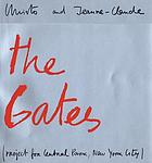 The gates : project for Central Park, New York City : a work in progress
