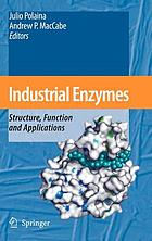 Industrial enzymes : structure, function and applications
