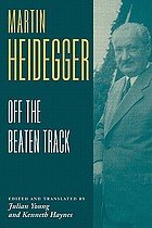 Heidegger : Off The Beaten Track