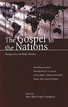 The gospel to the nations : perspective's on Paul's mission ; in honour of Peter T. O'Brien