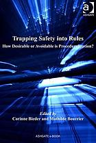 Trapping safety into rules : how desirable or avoidable is proceduralization?