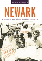 Newark : a history of race, rights, and riots in America