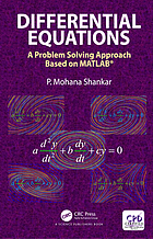 Differential equations : a problem solving approach based on MATLAB
