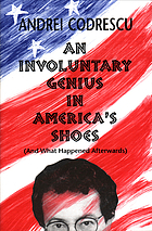 An involuntary genius in America's shoes : (And what happened afterwards)