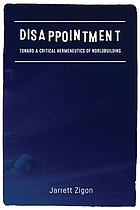 Disappointment : toward a critical hermeneutics of worldbuilding