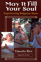 May it fill your soul : experiencing Bulgarian music
