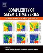 Complexity of Seismic Time Series : Measurement and Application