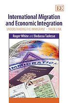 International migration and economic integration : understanding the immigrant-trade link