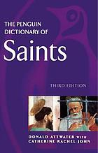 The Penguin dictionary of saints.