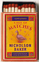 A box of matches : a novel