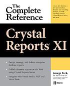 Crystal reports XI : the complete reference