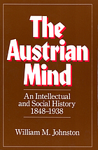 The Austrian mind: An intellectual and social history, 1848-1938.