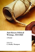 Antislavery political writings, 1833-1860 : a reader