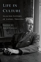 Life in culture : selected letters of Lionel Trilling