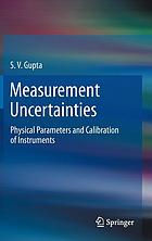 Measurement uncertainties : physical parameters and calibration of instruments