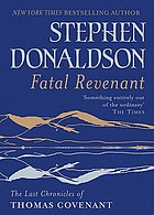 Fatal revenant. book two : The last chronicles of Thomas Covenant