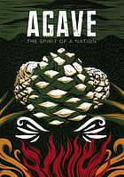 Agave : the spirit of a nation
