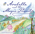 Arabella and the Magic Pencil