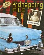 Kidnapping file : the Graeme Thorne case