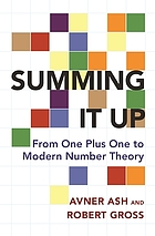Summing it up : from one plus one to modern number theory