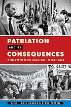 Patriation and its consequences : constitution making in Canada