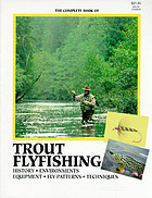 The complete book of trout flyfishing