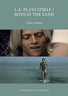 L.A. plays itself/Boys in the sand : a queer film classic