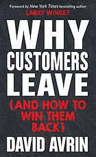 Why customers leave : (and how to win them back)